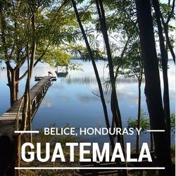 Diario de viaje por Belice, Guatemala y Honduras